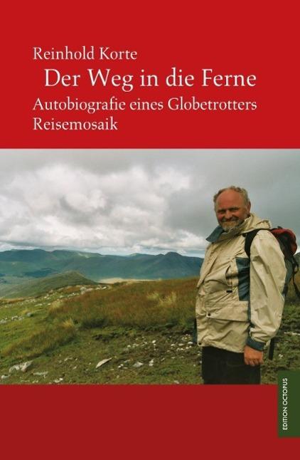 Der Weg in die Ferne, Reinhold Korte