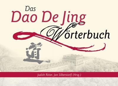Das Dao De Jing Wörterbuch