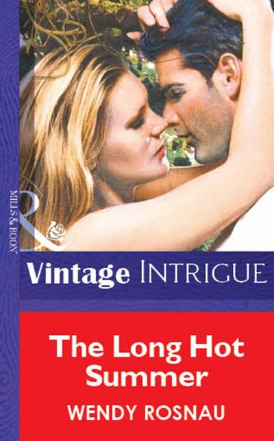 The Long Hot Summer (Mills & Boon Vintage Intrigue)
