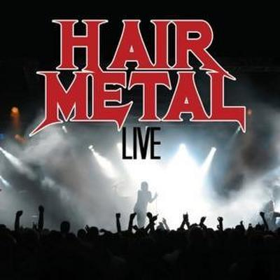 Various: Hair Metal Live