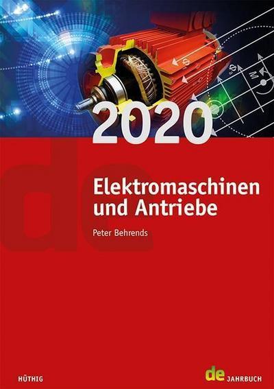 Jahrbuch für Elektromaschinenbau + Elektronik / Elektromaschinen und Antriebe 2020