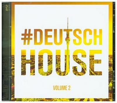Deutsch House Vol.2
