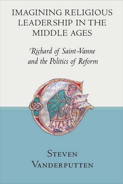 Imagining Religious Leadership in the Middle Ages