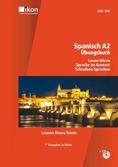 Spanisch A2 Übungsbuch mit CD - Komplett in Farbe