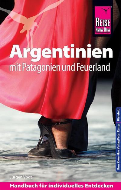 Reise Know-How Reiseführer Argentinien mit Patagonien und Feuerland