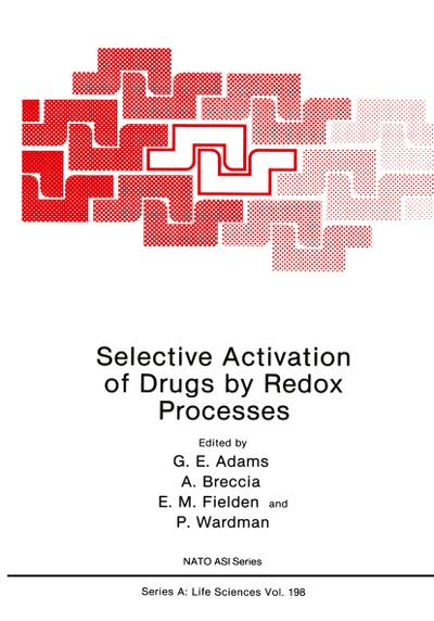 Selective Activation of Drugs by Redox Processes