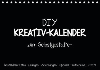 Bastelkalender: DIY Kreativ-Kalender -schwarz- (Tischkalender 2021 DIN A5 quer)