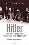 Hitler: Der Künstler als Politiker und Feldhe ...