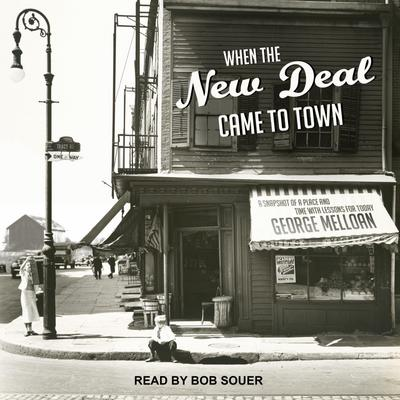 WHEN THE NEW DEAL CAME TO TO M