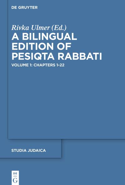 A Bilingual Edition of Pesiqta Rabbati