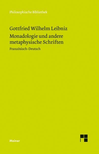 Monadologie und andere metaphysische Schriften