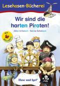 Wir sind die harten Piraten!, Schulausgabe