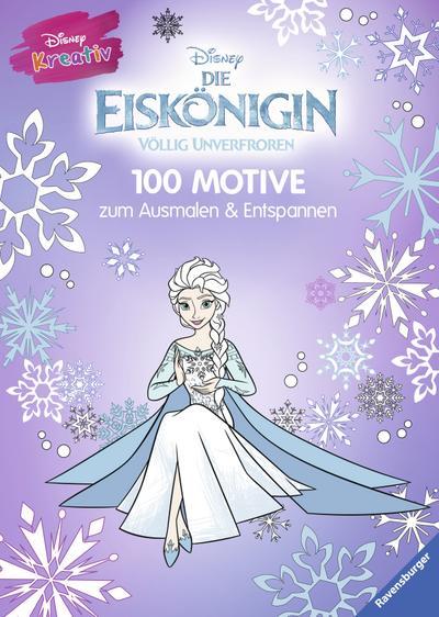 Disney kreativ: Die Eiskönigin - 100 Motive zum Ausmalen und Entspannen; Deutsch; durchg. schw.-w. Ill., mit Spotlack
