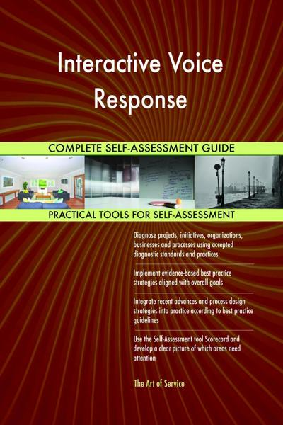 Interactive Voice Response Complete Self-Assessment Guide