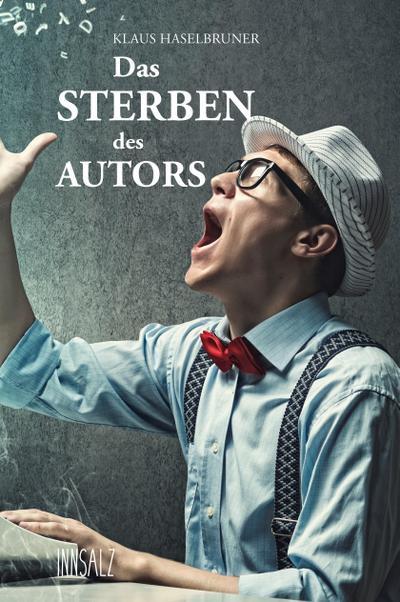 Das Sterben des Autors