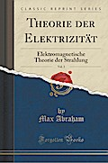 Theorie der Elektrizität, Vol. 2