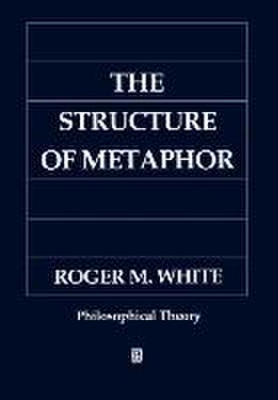 The Structure of Metaphor