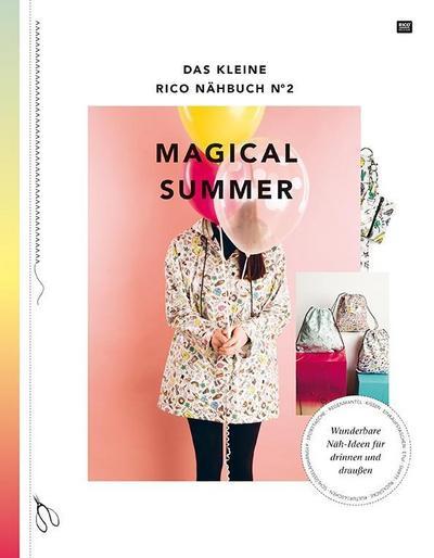 Das kleine Rico Nähbuch No 2 - Magical Summer