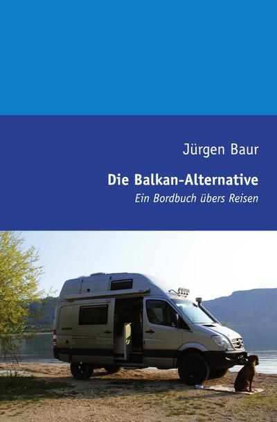 Die Balkan-Alternative