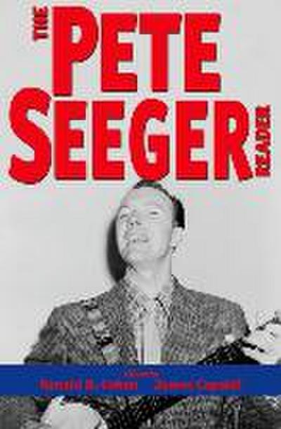 The Pete Seeger Reader