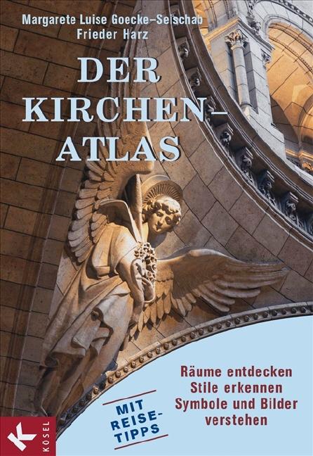 Der Kirchen-Atlas Margarete L. Goecke-Seischab