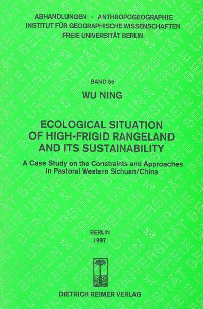 Ecological Situation of High-frigid Rangeland and its Sustainability