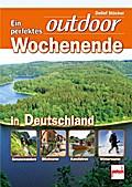 Ein perfektes outdoor-Wochenende in Deutschla ...