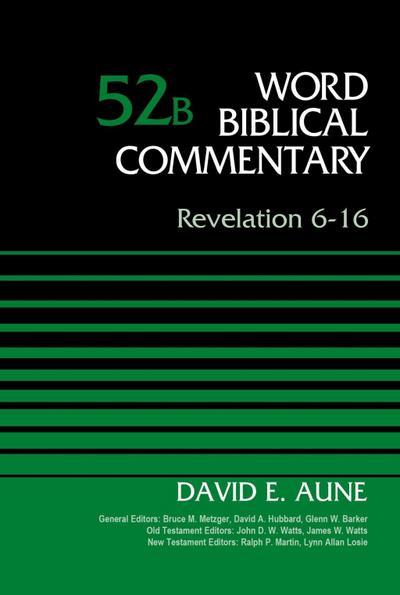 Revelation 6-16, Volume 52B