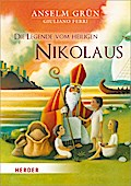 Die Legende vom heiligen Nikolaus; Ill. v. Ferri, Giuliano; Deutsch; durchgehend vierfarbig illustriert