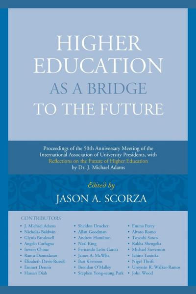 Higher Education as a Bridge to the Future
