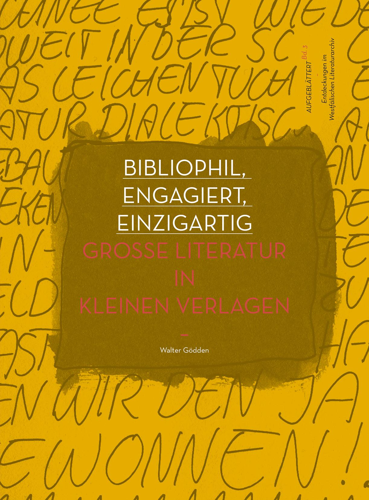 Bibliophil, engagiert, einzigartig - Walter Gödden -  9783849811259