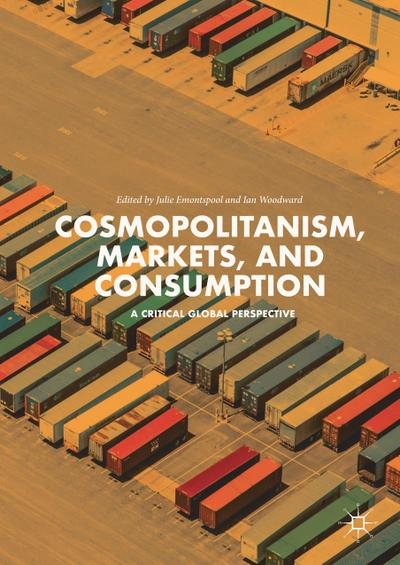 Cosmopolitanism, Markets and Consumption