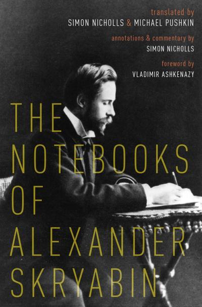 The Notebooks of Alexander Skryabin