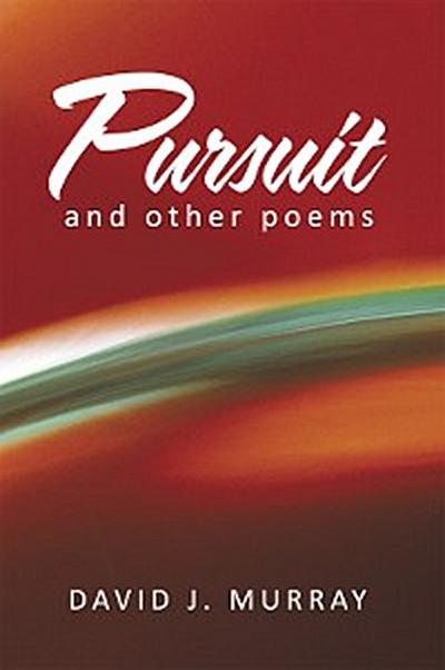 Pursuit and Other Poems
