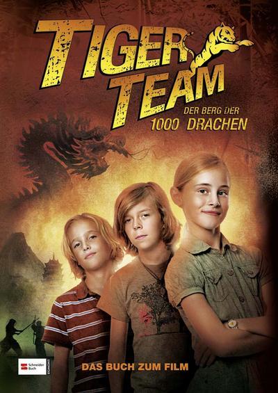 Tiger-Team - Der Berg der 1000 Drachen; Das Buch zum Film; Ill. v. Fearn, Naomi; Deutsch; 11 schw.-w. Abb. 8 farb. Abb.