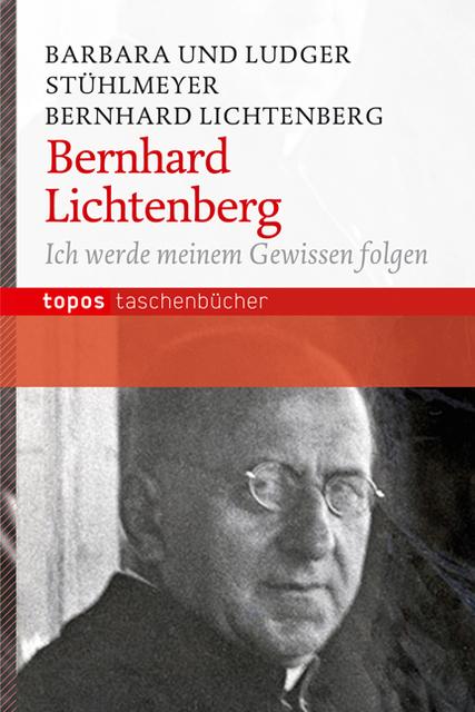 Bernhard Lichtenberg Ludger Stühlmeyer 9783836708357