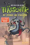 Flätscher 03 - Mit Spürnase und Stinkkanone