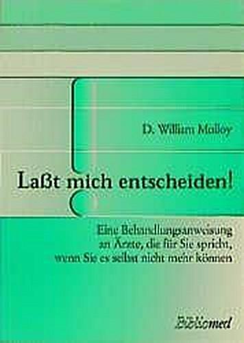Laßt mich entscheiden! William Molloy