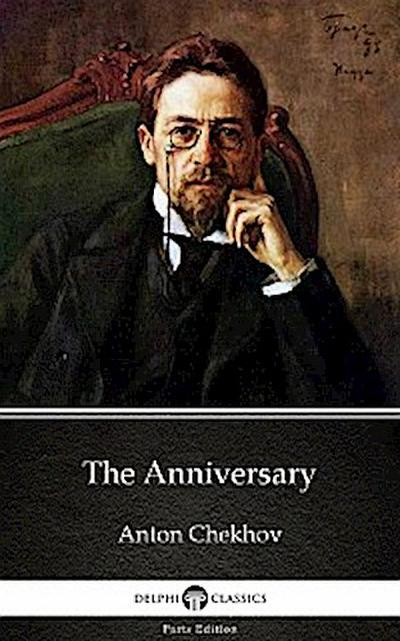 The Anniversary by Anton Chekhov (Illustrated)