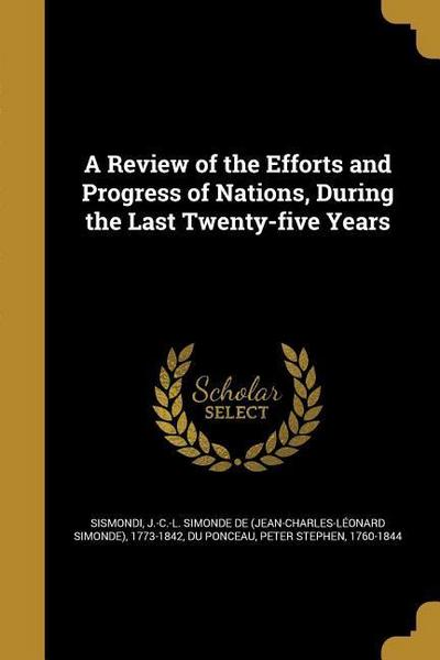 REVIEW OF THE EFFORTS & PROGRE