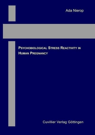 Psychobiological stress reactivity in human pregnancy