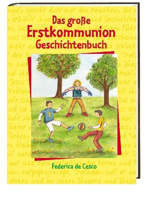 Das große Erstkommunion-Geschichtenbuch Federica DeCesco