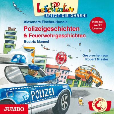 LesePiraten - spitzt die Ohren!: Polizeigeschichten & Feuerwehrgeschichten