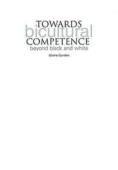 Towards Bicultural Competence: Beyond Black and White