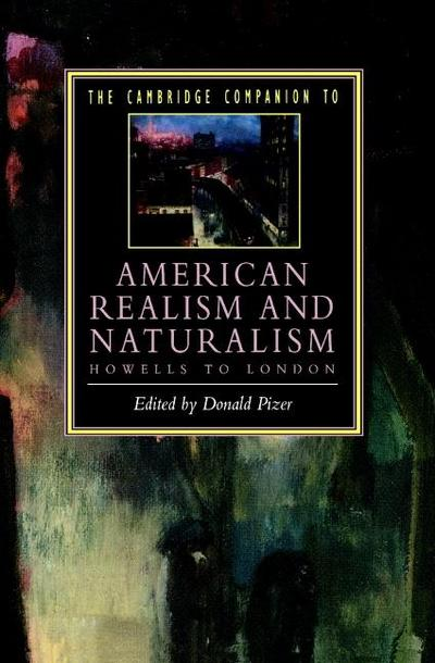 Cambridge Companion to American Realism and Naturalism