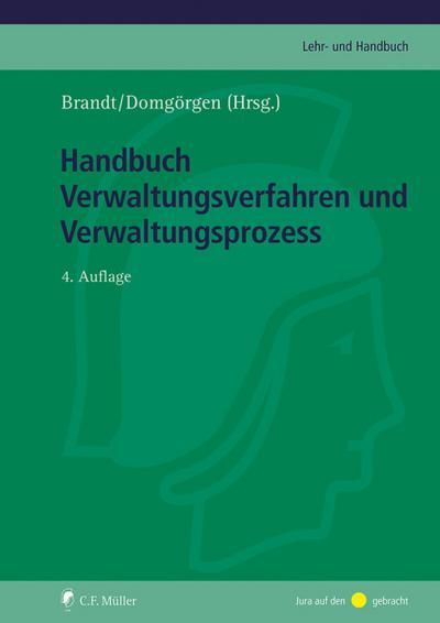 Handbuch Verwaltungsverfahren und Verwaltungsprozess