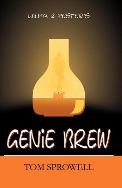 Wilma & Pester's Genie Brew