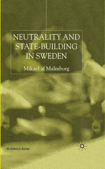 Neutrality and Statebuilding in Sweden