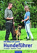 Der Weg zum guten Hundeführer