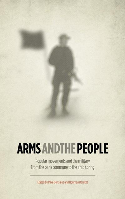 Arms and the People